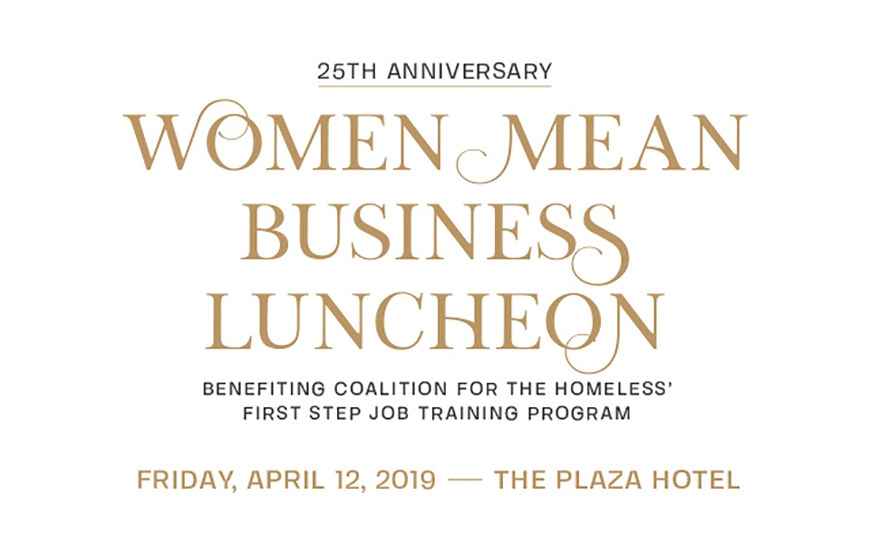 GRAPHIC: 25th Anniversary Women Mean Business Luncheon Friday, April 12, 2019 – The Plaza Hotel
